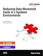IBM Redbooks | Reducing Data Movement Costs in z Systems Environments | Mainframeitalia.com | Scoop.it