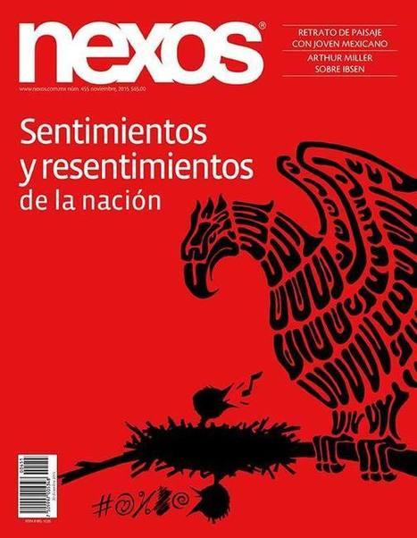 México: Sentimientos y resentimientos de la nación | Libro blanco | Lecturas | Scoop.it