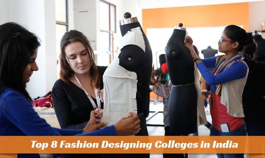 Top 8 Fashion Designing Colleges In India Edu