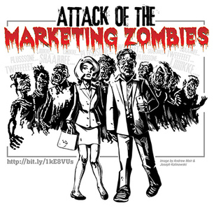 Terrifying Tales of Marketing Zombies Curating Content - Business 2 Community | Old school marketing: Concepts, Calls to Action, and Results | Scoop.it