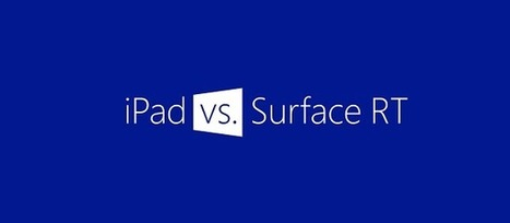Quand la tablette Surface RT de Microsoft ridiculise l'iPad 4 d'Apple | WebZeen | L'univers du Web | Scoop.it