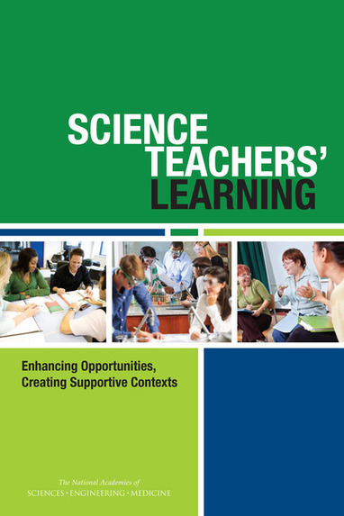 Science Teachers' Learning: Enhancing Opportunities, Creating Supportive Contexts | NGSS Resources | Scoop.it