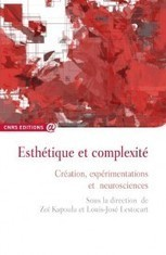 Création, expérimentations et neurosciences | ART AND COMPLEXITY, ART ET COMPLEXITE | Scoop.it
