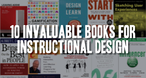 10 Invaluable Books for Instructional Design | ANALYZING EDUCATIONAL TECHNOLOGY | Scoop.it