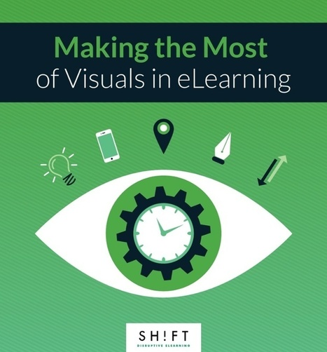 Making the Most of Visuals in eLearning: 9 Tips and 5 Examples | elearning stuff | Scoop.it
