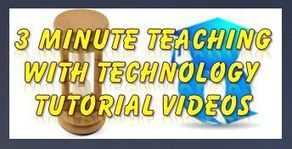 3 Minute Teaching With Technology Tutorials | Emerging Education Technologies | Kelly Walsh | Social media don't be overwhelmed! | Scoop.it