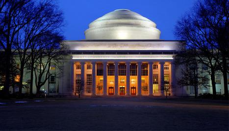 MIT - Massachusetts Institute of Technology | Internet e Nuovi Modi di Apprendere | Scoop.it