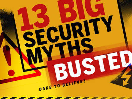13 of the biggest security myths busted | Entrepreneurship, Innovation | Scoop.it