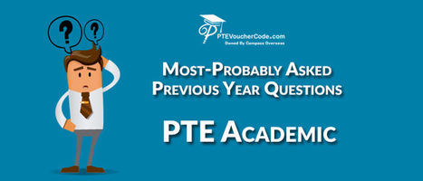 25 Most-Probably Asked Questions for PTE Academ