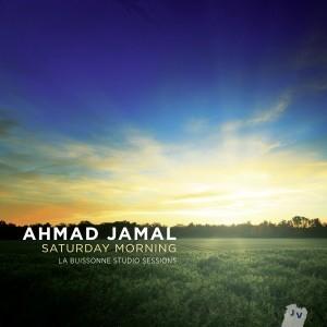 Album review: Ahmad Jamal, Saturday Morning (Jazz Village) | Jazz from WNMC | Scoop.it