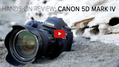Review and Field Tests of the new Canon 5D Mark IV - Is it Worth Upgrading? | Photography Stuff For You | Scoop.it