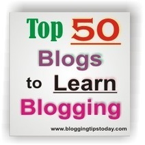 Top 50 Blogs to Learn Blogging – The Ultimate List of Blogging Blogs | Social Media Tips, News, Resources | Scoop.it