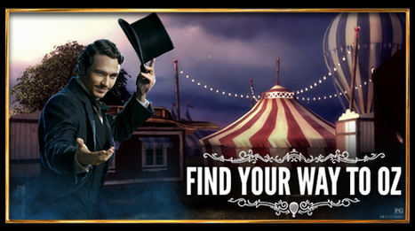 Find Your Way to Oz | Disney's Oz The Great and Powerful | Google Chrome | Amazing HTML5 | Scoop.it