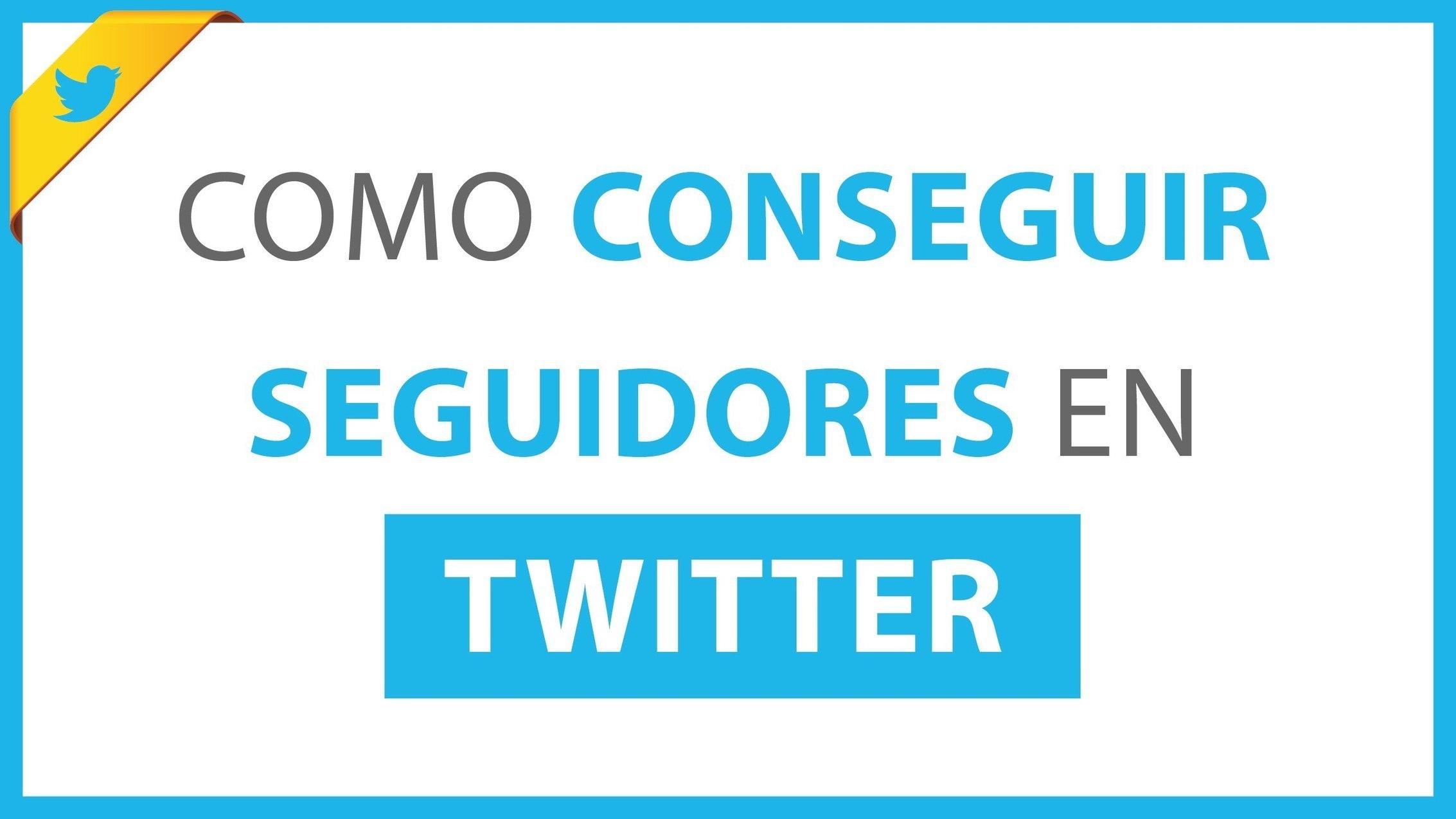 ➔Como Conseguir Seguidores en Twitter [T...