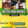 Latest Hindi Movies Online!