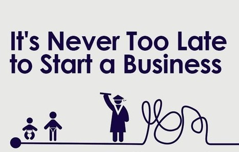 Think You're Too Old to Be An Entrepreneur? Think Again. (Infographic) | Claude Fullinfaw's Best Network Marketing Tips | Scoop.it