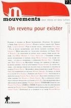 Un revenu pour exister - REVUE MOUVEMENTS - Éditions La Découverte | Revenu de Base Inconditionnel - Contributions francophones | Scoop.it