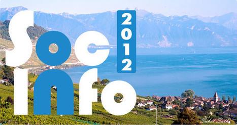 SocInfo 2012 | CxConferences | Scoop.it