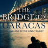 the bridge to caracas