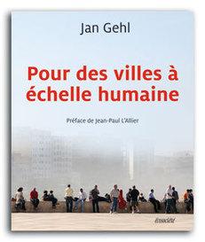 Pour des villes à échelle humaine | Urbanisme | Scoop.it