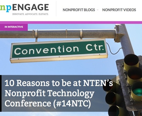 10 Reasons to be at NTEN's Nonprofit Technology Conference (#14NTC) | Nonprofit Management | Scoop.it