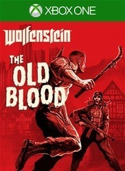 Wolfenstein: The Old Blood is Now Available for Xbox One | GamingShed | Scoop.it