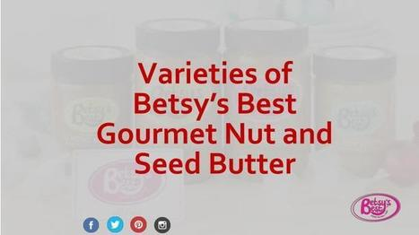 2ab1a44ca697f3 Buy Betsy s Nut and Seed Butter in Four Delicious Varieties