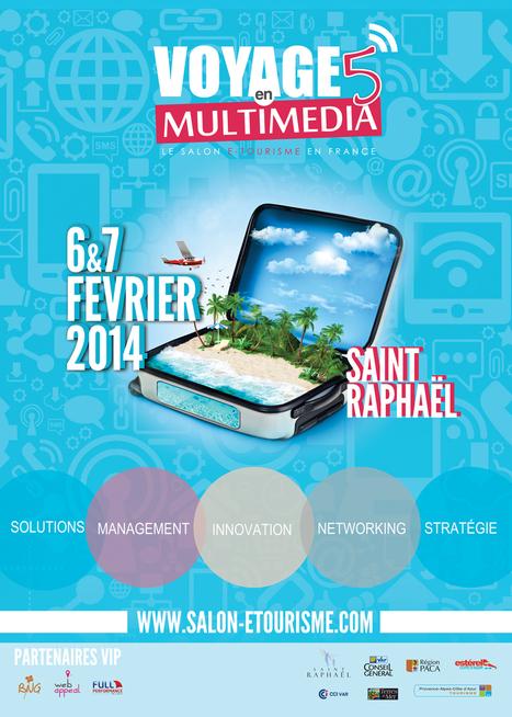 Voyage en Multimédia - Salon etourisme 6 et 7 Février 2014 - Quoi de neuf du côté de #VeM5 ? | e-tourisme & voyage(s) sur mesure(s) | Scoop.it