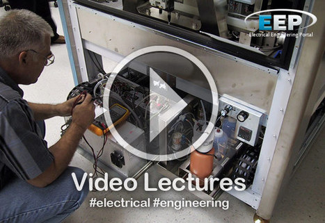 Video Lectures - Electrical Engineering | EEP | Broadcast Engineering Notes | Scoop.it