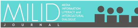 MILID: new journal on Media and Information Literacy and Cultural Dialogue | Educommunication | Scoop.it