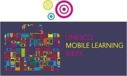 Semana de la UNESCO del aprendizaje mediante dispositivos móviles | Educacion en la era Digital | Scoop.it