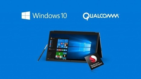 Microsoft and Qualcomm to bring full Windows 10 and x86 desktop apps to mobile devices | Windows 8 - CompuSpace | Scoop.it