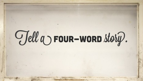 Tell a four-word story. | ❤ Social Media Art ❤ | Scoop.it
