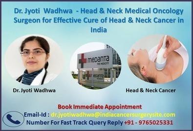 Dr  Jyoti Wadhwa - Head & Neck Medical Onco