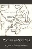 Roman antiquities | Latin.resources.useful | Scoop.it