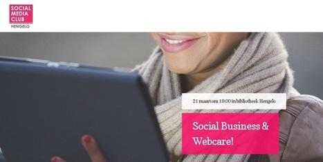 [Event] #SMC074 'Social Business en Webcare!' #verslag | Rwh_at | Scoop.it
