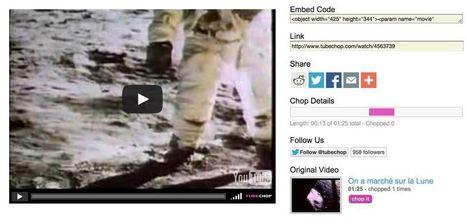Tubechop : découper simplement un extrait d'une vidéo Youtube | eLearning related topics | Scoop.it