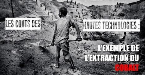 Le cobalt, le Congo & les coûts socio-écologiques de la High-Tech... | ecology and economic | Scoop.it