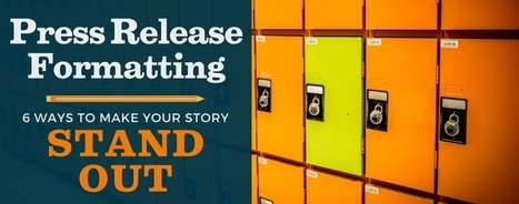 6 Proven Techniques for Press Release Formatting | Media Relations | Scoop.it