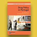REPORT: Drug Policy in Portugal: The Benefits of Decriminalizing Drug Use | Global Drug Policy Program | Open Society Foundations - OSF | Drugs, Society, Human Rights & Justice | Scoop.it