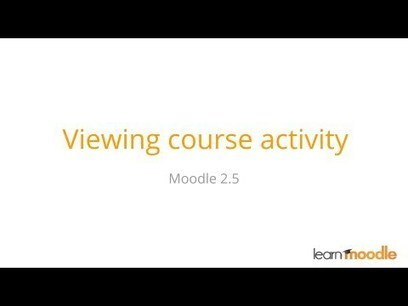 Moodle 2.5 Course Reports Beginner Tutorial | Digital Learning, Technology, Education | Scoop.it