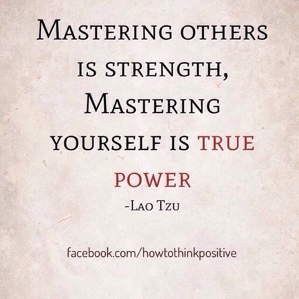 Self Mastery is True Power | Social Science & Social Psychology for Human Systems | Scoop.it