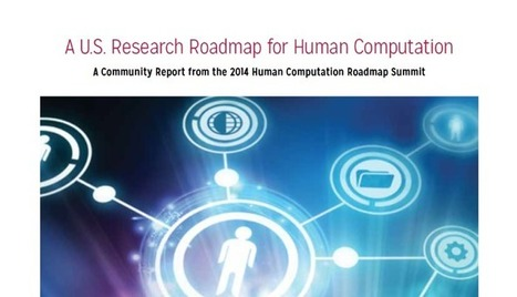A U.S. Roadmap for Human Computation | Managing the Transition | Scoop.it