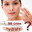 Les BB Crèmes, hydratantes ?… Pas tant que ça ! | Actualités Beauté | Scoop.it