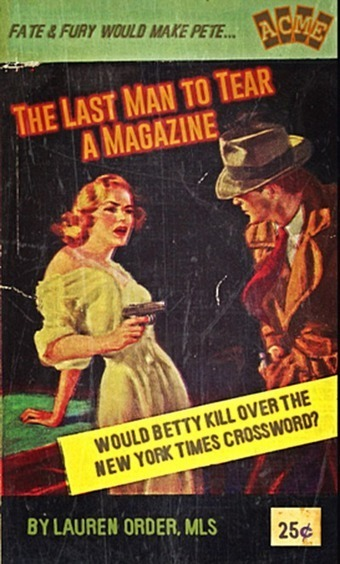 BOOKTRYST: The Shocking Hard-Boiled World Of Librarians! - book covers used as parodies | Library Collaboration | Scoop.it