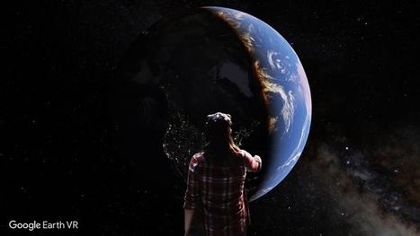 Avec Google Earth VR, explorez la planète en réalité virtuelle | GeoWeb OpenSource | Scoop.it