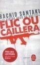 Flic ou caillera   J'écris mon premier roman   Scoop.it