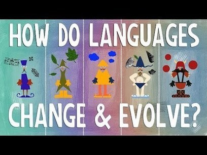 How languages evolve - Alex Gendler | Constant Learning | Scoop.it