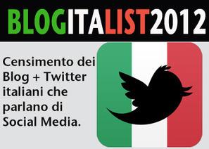 #BlogItaList2012: censimento Blog e Twitter italiani che parlano di Social Media | drgaldinov | SOCIALNET ERA | Scoop.it
