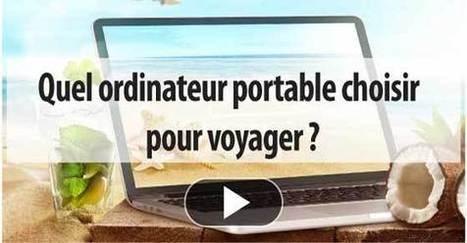 Quel ordinateur portable choisir pour voyager ? Le guide !   Seniors   Scoop.it